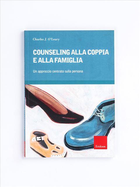 Counseling alla coppia e alla famiglia - Counseling - Erickson