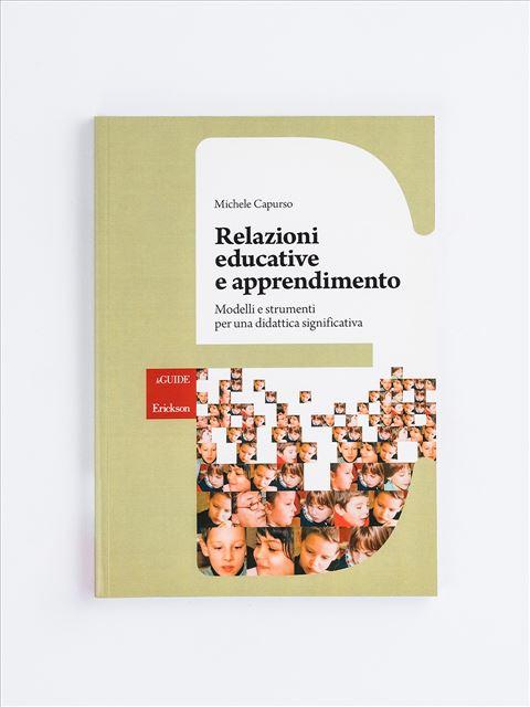 Relazioni educative e apprendimento - realtà - Erickson