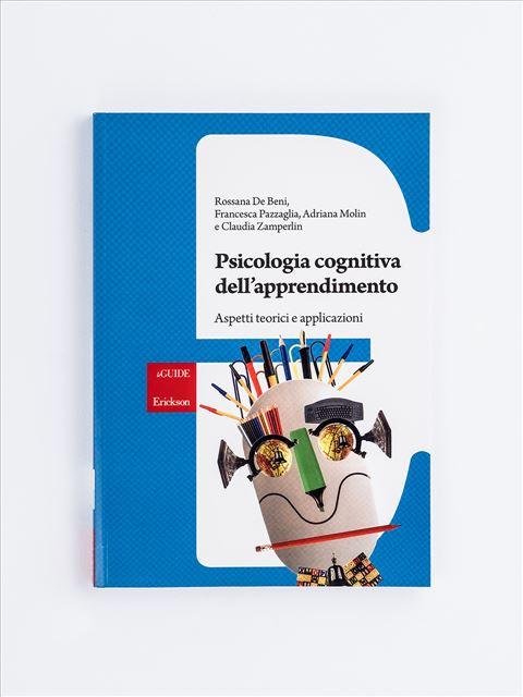 Psicologia cognitiva dell'apprendimento - Grammatica del cambiamento - Libri - Erickson