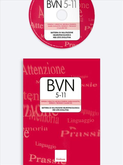 BVN 5-11 - Batteria di valutazione neuropsicologica per l'età evolutiva - Test multicomponenziale per funzioni cognitive, ADHD - Erickson