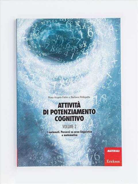 Attività di potenziamento cognitivo - Volume 2 Libro - Erickson Eshop