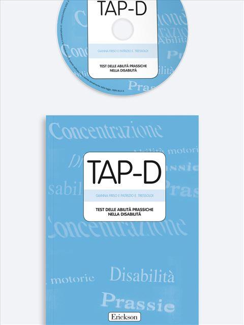 TAP-D - Test delle Abilità Prassiche nella Disabilità - Test diagnosi autismo, asperger, dislessia e altri DSA - Erickson