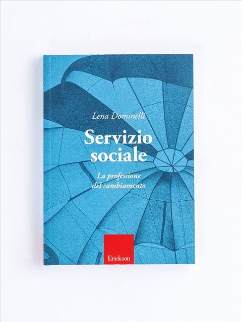 Servizio sociale - Diventare assistente sociale - Erickson