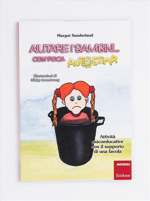 Aiutare i bambini... con poca autostima Libro + Allegati - Erickson Eshop