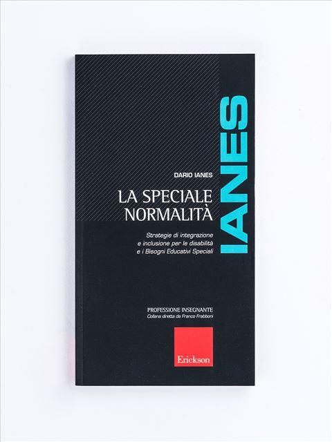 La Speciale normalità - Libri - Erickson