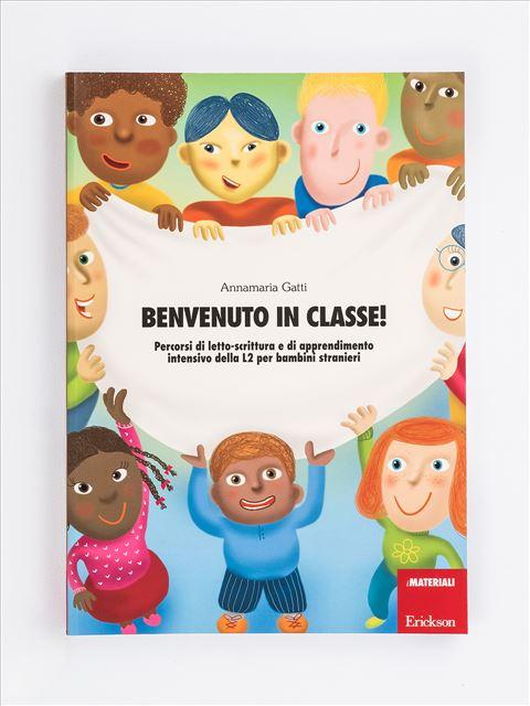 Benvenuto in classe! - Volume 1 - Italiano L2 - Erickson