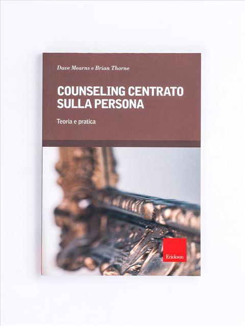 Counseling centrato sulla persona - Libri - Erickson