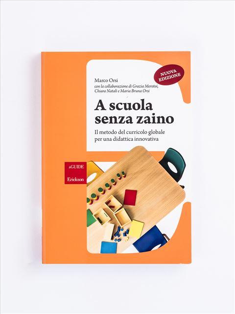 A scuola senza zaino - Sporchiamoci le mani - Libri - Erickson