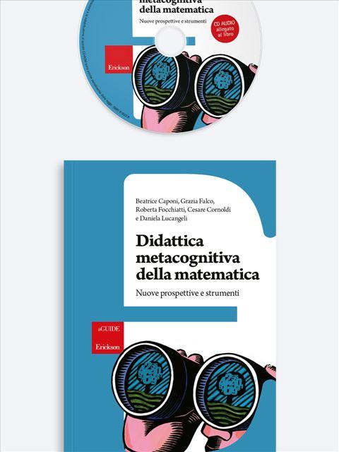Didattica metacognitiva della matematica - La mente aumentata - Libri - Erickson