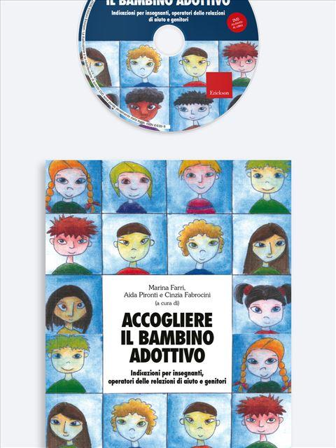Accogliere il bambino adottivo - Dalla parte degli adolescenti - Libri - Erickson