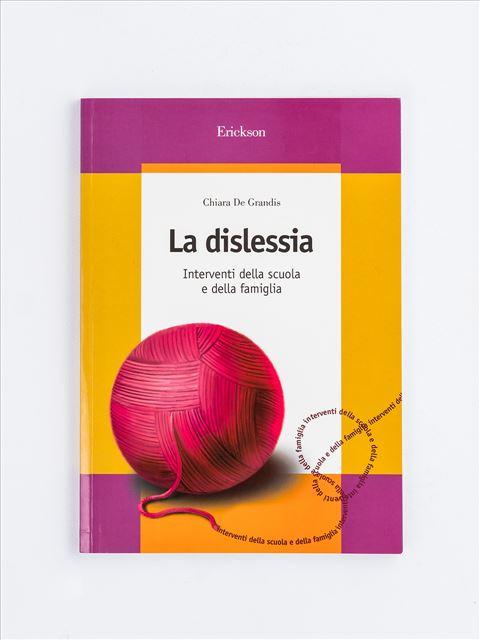 La dislessia - Facciamo il punto su... La dislessia - Libri - Erickson