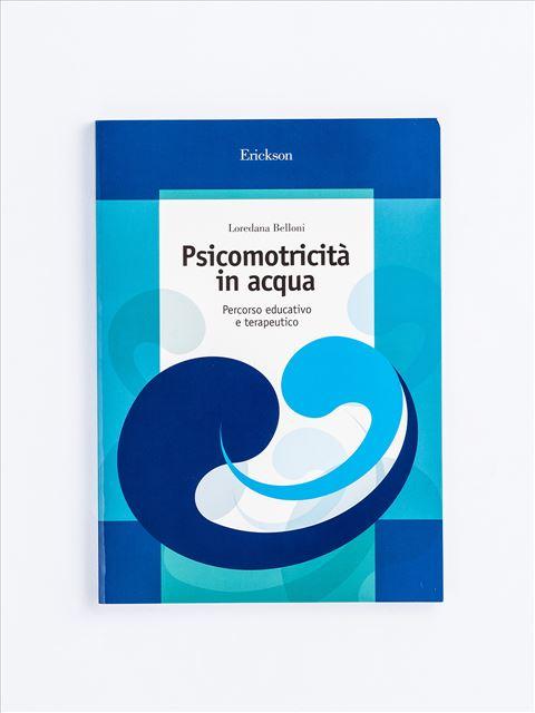 Psicomotricità in acqua - Percezione Tattile - Erickson