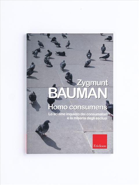 Homo consumens - Zygmunt Bauman - Erickson