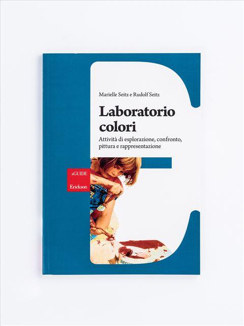 Laboratorio colori - Musica arte e altre discipline - Erickson