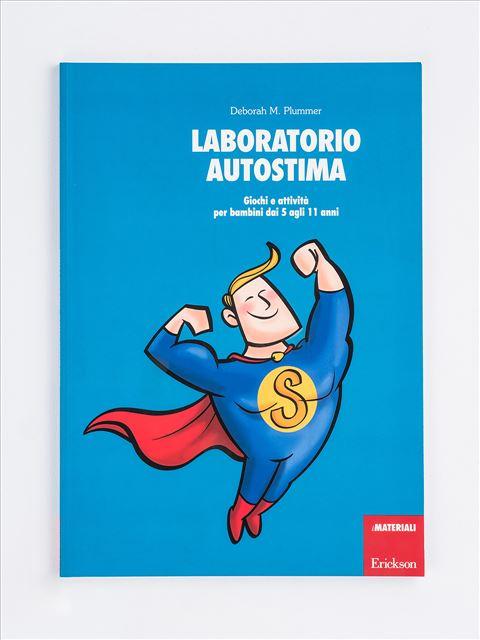 Laboratorio autostima - Autostima - Erickson