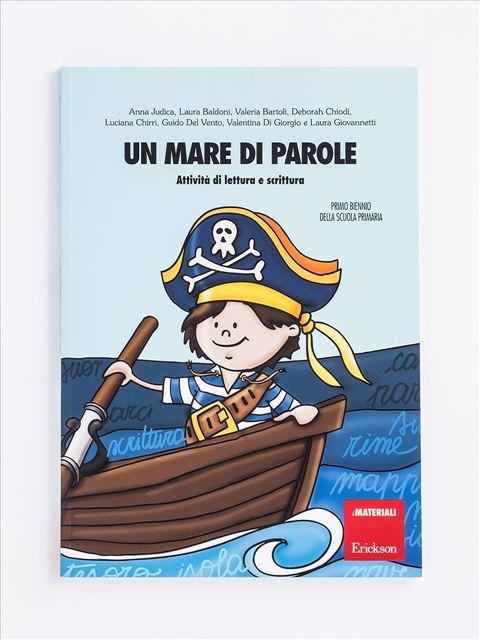 Un mare di parole - Simpatici libri per il passaggio alla scuola primaria - Erickson
