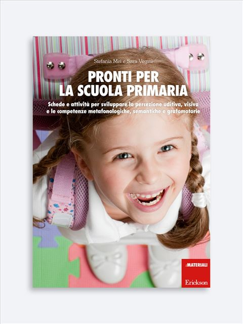 Pronti per la scuola primaria - Simpatici libri per il passaggio alla scuola primaria - Erickson