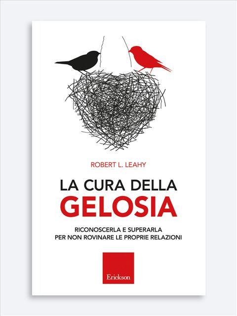 La cura della gelosia - Elogio del fallimento - Libri - Erickson