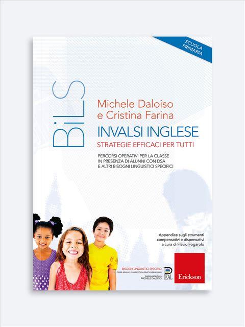 Invalsi inglese - strategie efficaci per tutti - Libri e corsi sui BES: DSA, ADHD e bisogni educativi speciali - Erickson