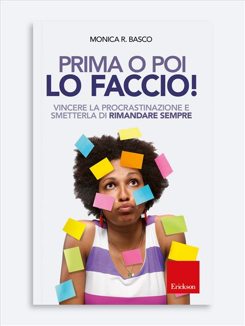 Prima o poi lo faccio! - Libri di Psicologia, test e corsi di formazione - Erickson