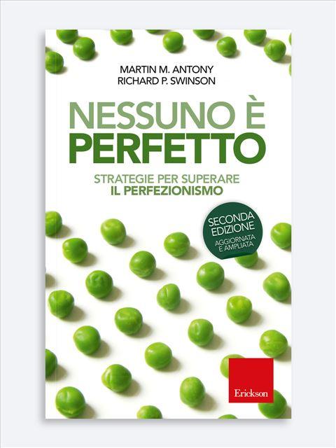 Nessuno è perfetto - Libri di Psicologia, test e corsi di formazione - Erickson