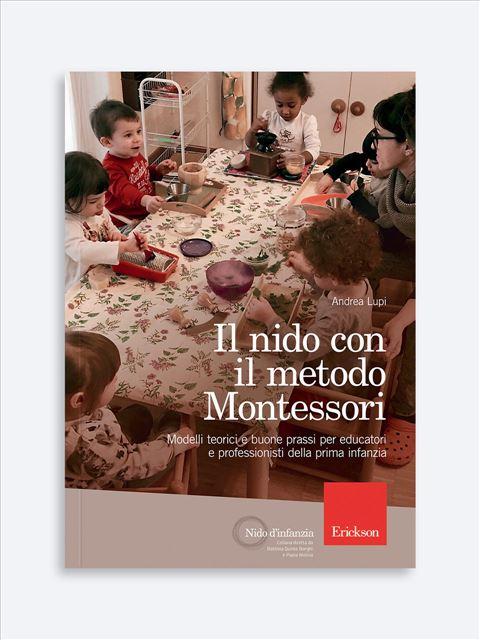 Il nido con il metodo Montessori - Metodologie - Erickson