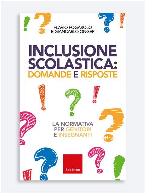 Inclusione scolastica: domande e risposte - Ist. Comprensivo / Circolo Didattico - Erickson