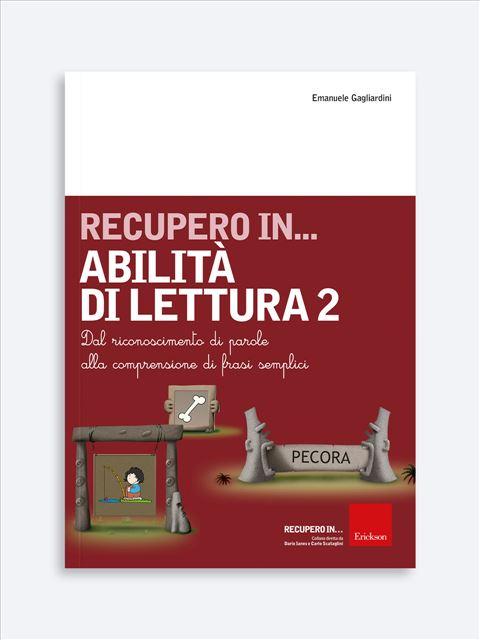 RECUPERO IN... Abilità di lettura 2 - App e software per Scuola, Autismo, Dislessia e DSA - Erickson