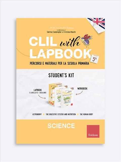 CLIL with LAPBOOK - SCIENCE - Classe quinta - Libri - Erickson 3