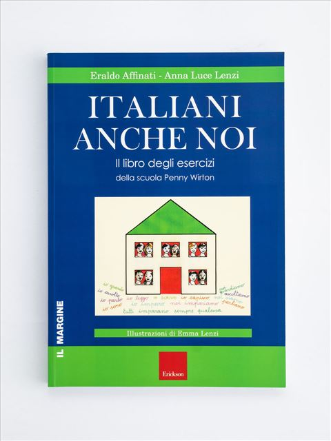 Italiani anche noi - Il libro degli esercizi - Musica / Arte - Erickson