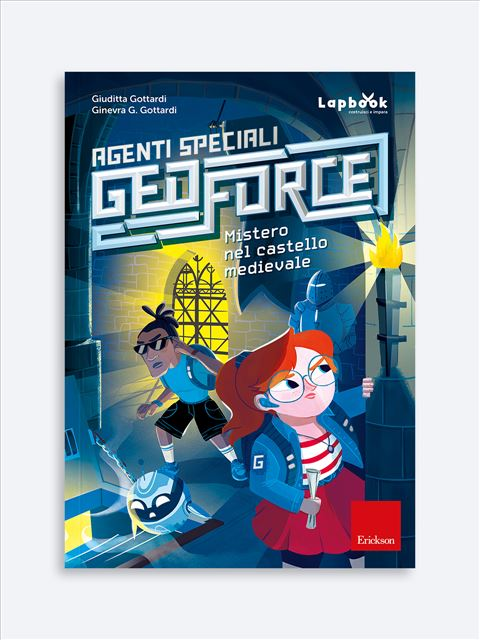 Agenti speciali Geoforce - Mistero al castello medievale - Search - Erickson