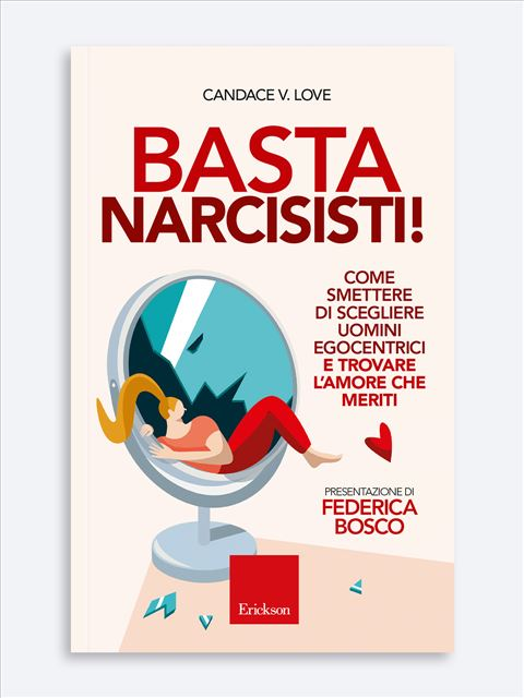 Basta narcisisti! - Libri - Erickson