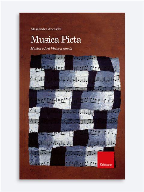 Musica Picta - Musica arte e altre discipline - Erickson