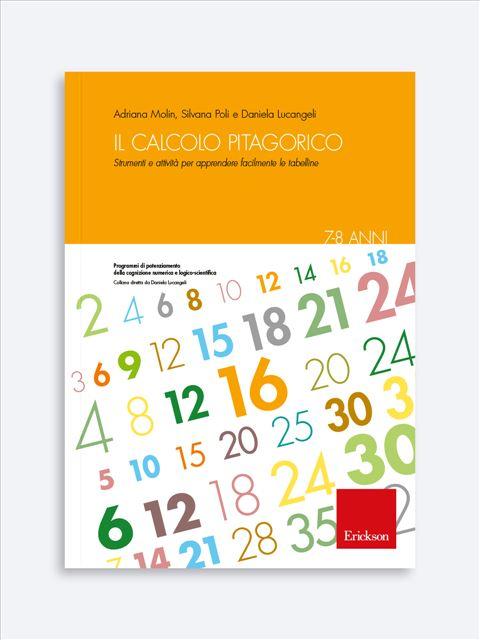 Il calcolo pitagorico - Numeri e calcolo - Erickson