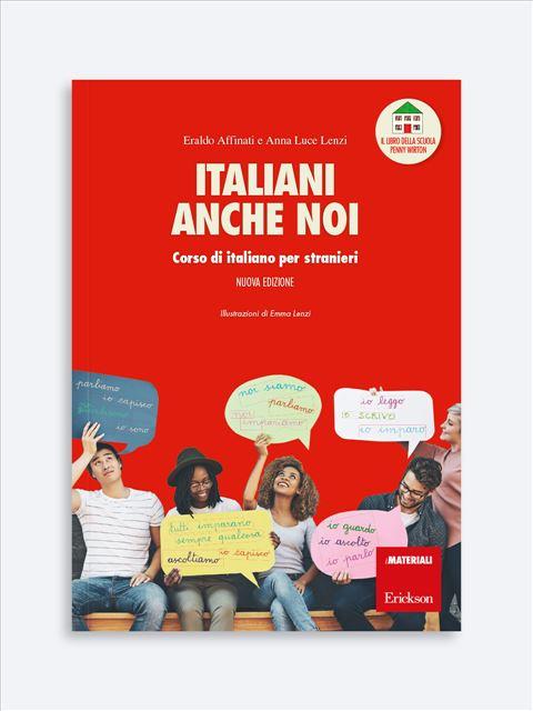 Italiani anche noi - Corso di italiano per stranieri - Italiano L2 - Erickson