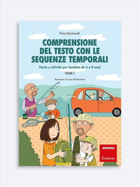 Comprensione del testo con le sequenze temporali - Volume 2 - Lettura e comprensione del testo - Erickson