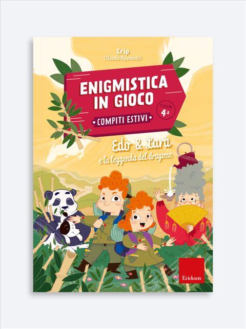 Enigmistica in gioco -  Compiti estivi - Classe quarta - Compiti per le vacanze - Erickson