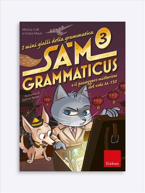 I mini gialli della grammatica 3 - Erickson: libri e formazione per didattica, psicologia e sociale