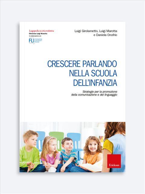 Crescere parlando nella scuola dell'infanzia Libro + Risorse Online - Erickson Eshop