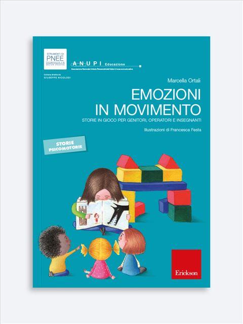 Emozioni in movimento - Educazione emotiva e all'affettività: materiali e corsi