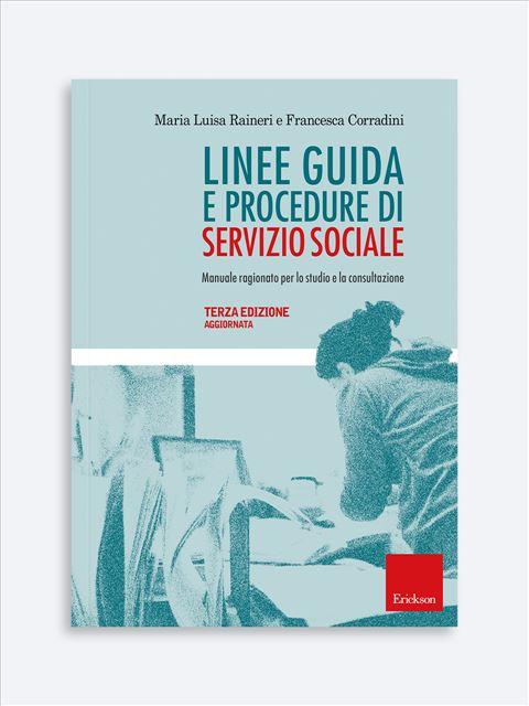 Linee guida e procedure di servizio sociale - Libri e formazione per Educatori e Assistenti Sociali - Erickson