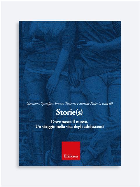 Storie(s). Dove nasce il nuovo - Libri - Erickson
