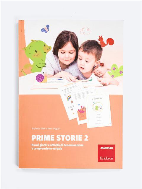 Prime storie 2 - SCUOLA DELL'INFANZIA - Prerequisiti per l'apprendimento - Erickson