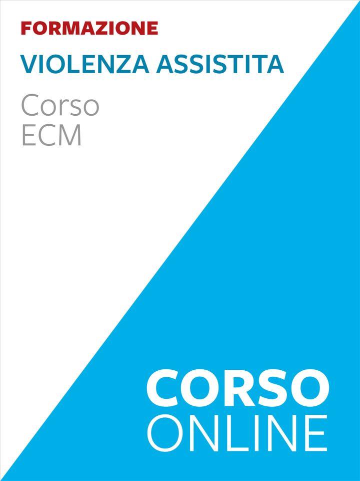 Violenza Assistita - corso ECM - Minori e famiglie - Erickson