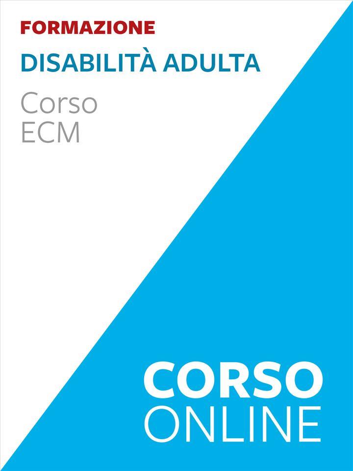 Disabilità adulta - corso ECM - Corsi online - Erickson
