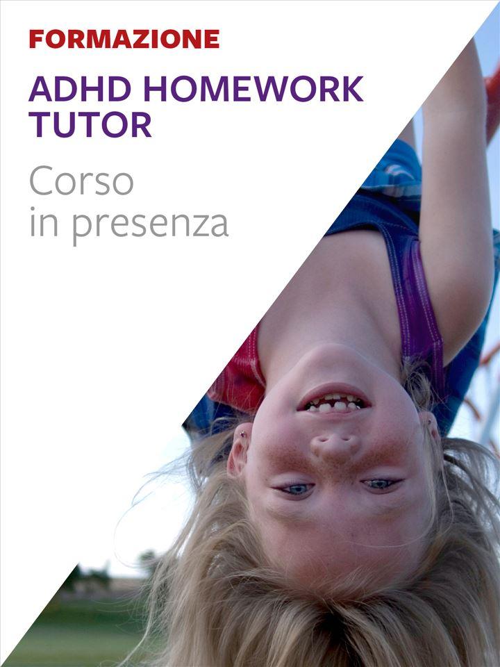ADHD Homework Tutor®. - Corsi in presenza - Erickson