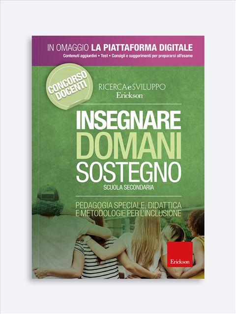 Insegnare Domani - Sostegno - Scuola Secondaria Libro + Piattaforma Digitale - Erickson Eshop