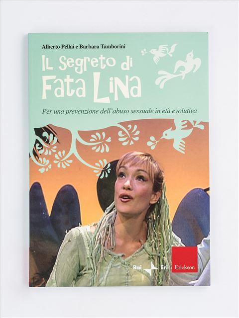 Il segreto di Fata Lina - L'abuso infantile - Libri - Erickson