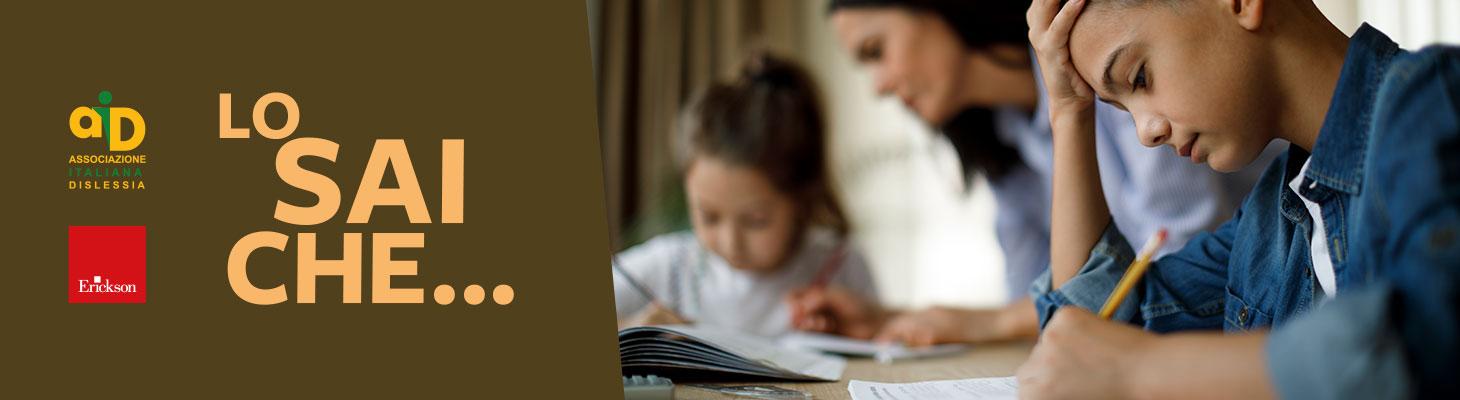10 consigli per i genitori di bambini e ragazzi con DSA - Erickson 2